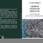 CRIMINI, FINZIONI, MISFATTI - CAMILLA MIGLIORI -_php.mht
